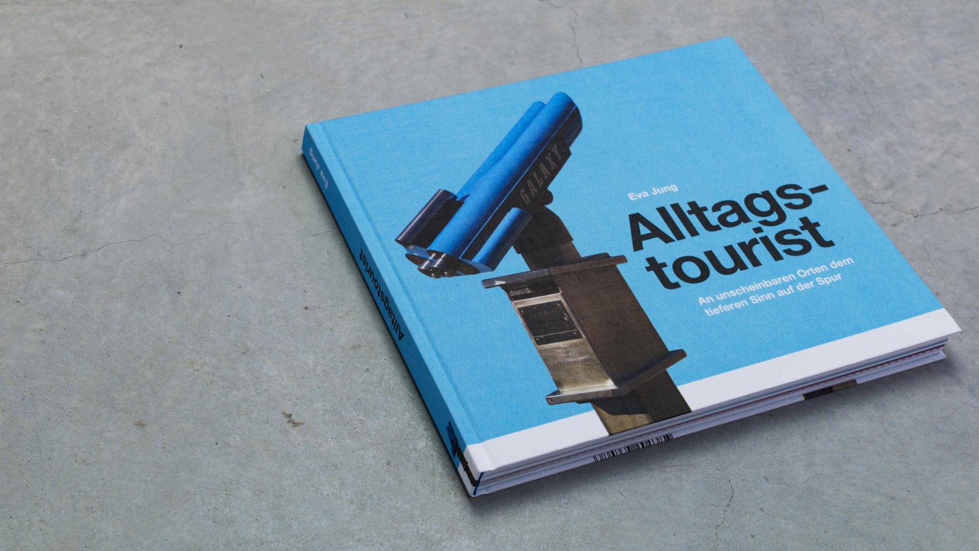 Alltagstourist Buchdesign ©gobasil ~ Agentur für Kommunikation, Hamburg Hannover